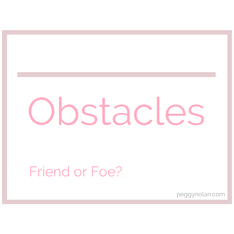 Obstacles: Friend or Foe?