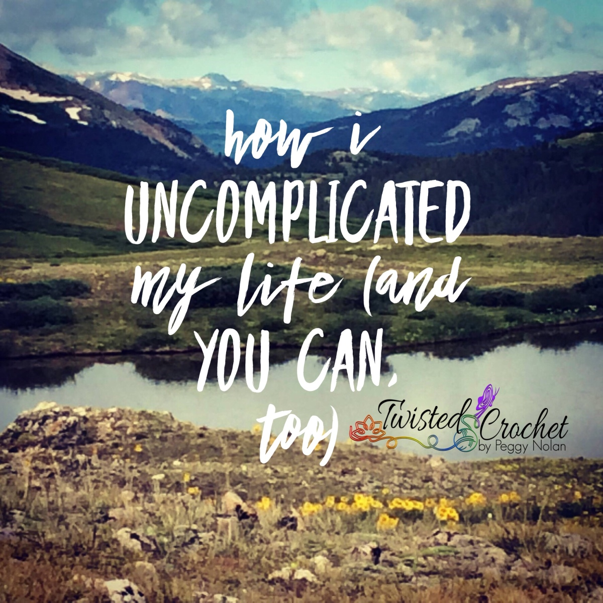 How I Uncomplicated My Life (and you can, too)
